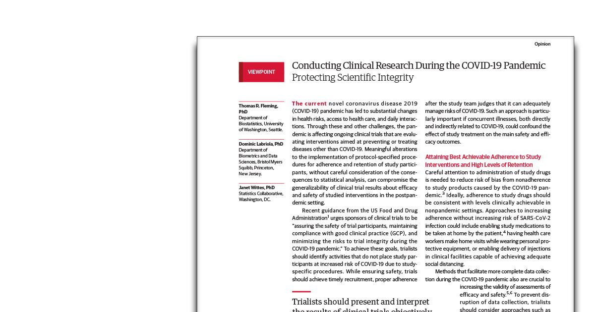 Conducting Clinical Research During The COVID-19 Pandemic Protecting Scientific Integrity